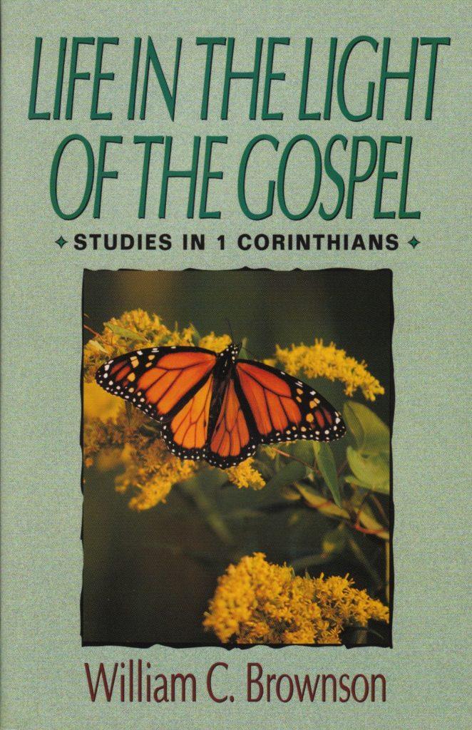 Life in the Light of the Gospel