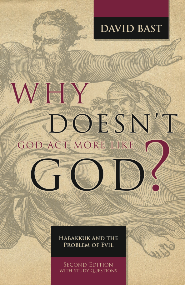 Why doesn't God Act More Like God book cover