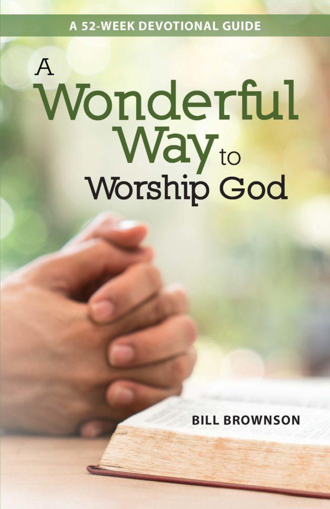 A Wonderful Way to Worship God