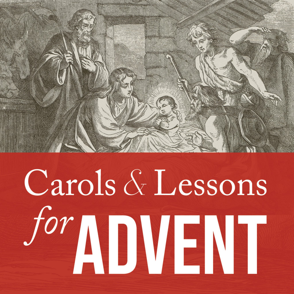 Carols and Lessons for Advent